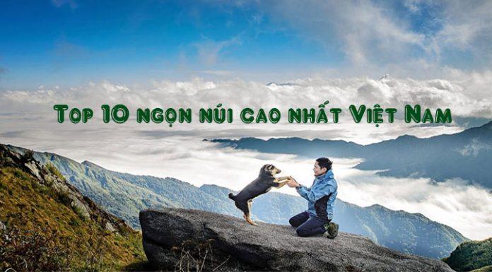 top 10 núi cao nhất Việt Nam
