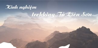 Kinh nghiệm Trekking Tả Liên Sơn 2019