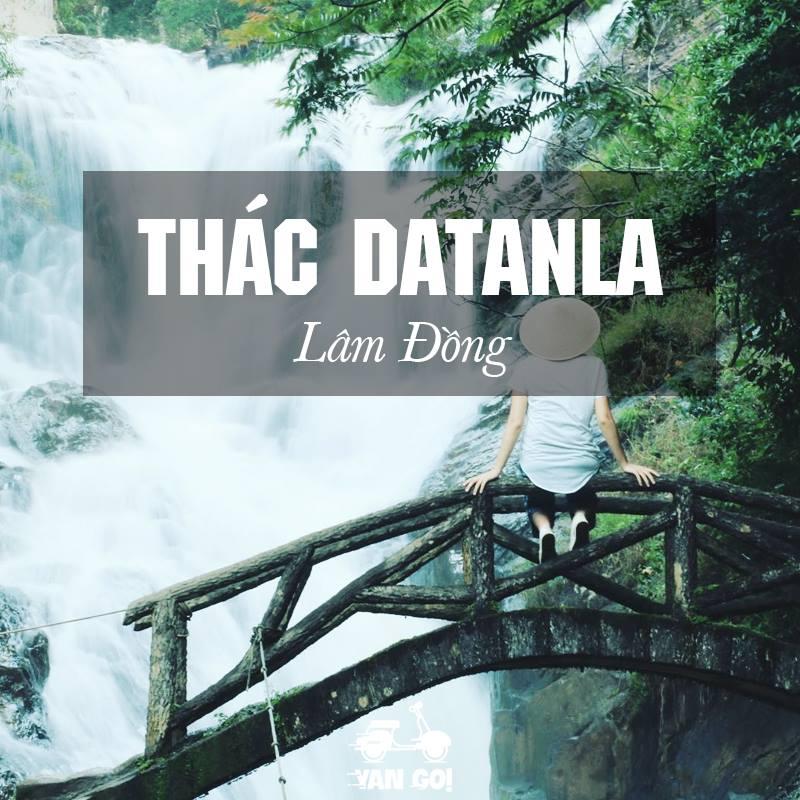 Thác Datanla- top 10 điểm du lịch đà lạt nổi tiếng nhất