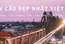 Cây cầu đẹp nhất Viêt Nam