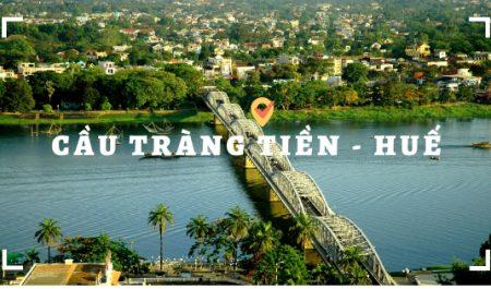 Cây cầu đẹp nhất Viêt Nam - cầu tràng tiền