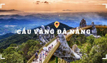 Cầu Vàng là Cây cầu đẹp nhất Viêt Nam